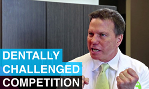 Competition - Dentally Challenged