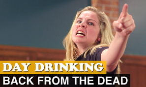 Back From the Dead - Day Drinking